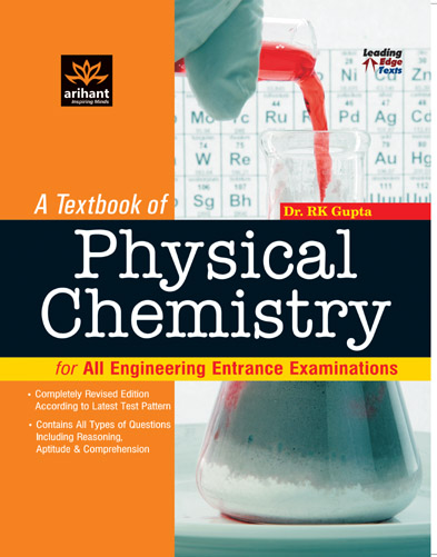A Textbook of Physical Chemistry for All Engineering Entrance Examinations