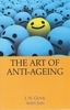 The Art Of Anti-Ageing