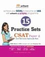 15 Practice Sets - CSAT Paper-2 (Civil Services Aptitude Test)- English: 3rd Edition