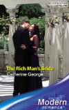 The Rich Man's Bride (Modern Romance) (Modern Romance)