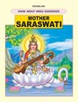 Mother Saraswati Dreamland's Know About Hindu Goddesses