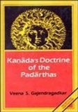 Kanada's doctrine of the padarthas, i.e. the categories (Sri Garib Dass oriental series)