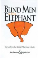 Blind Men And The Elephant : Demystifying The Global It Services Industry