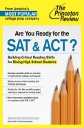 Are You Ready for the SAT & ACT?: Building Crucial Test-Taking Skills for Rising High School Students (Princeton Review Series)