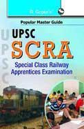 UPSC SCRA Special Class Railway Apprentices Examinations
