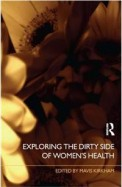 Exploring The Dirty Side Of Womens Health