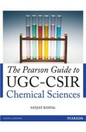 The Pearson Guide to UGC-CSIR Chemical Sciences