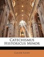 Catechismus Historicus Minor
