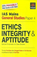 IAS Mains General Studies Paper- 4 Ethics Integrity and Aptitude
