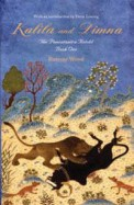 Kalila And Dimna (Book 1) : The Pancatantra Retold