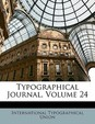 Typographical Journal, Volume 24