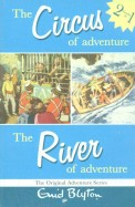 The Circus of Adventure and the River of Adventure: Two Great Adventures (Adventure Series)