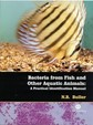 Bacteria from Fish and Other Aquatic Animals: