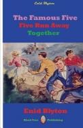 Five Run Away Together