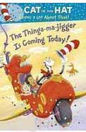 Thinga-Ma-Jigger Is Coming Today!