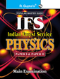 IFS Indian Forest Service Physics Paper 1 and 2