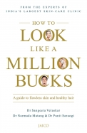 How to Look Like a Million Bucks