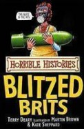 The Blitzed Brits (Horrible Histories) (Horrible Histories)