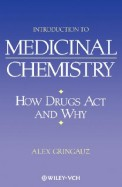 Introduction To Medicinal Chemistry - How Drugs Act & Why