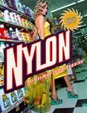 Nylon: The Manmade Fashion Revolution