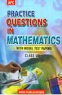 Practice Questions in Mathematics Class 8 With Model Test Papers-NCERT