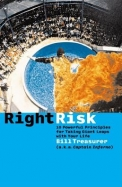 Right Risk - 10 Powerful Principles For Taking Giant Leaps With Your Life