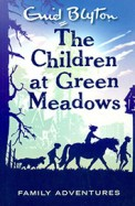 The Children at Green Meadows