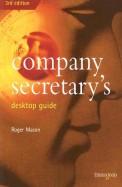 The Company Secretary's Desktop Guide (Desktop Guides)