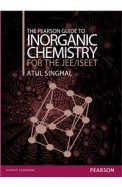 The Pearson Guide to Inorganic Chemistry for the JEE/ISEET