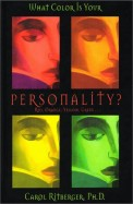What Color Is Your Personality?: Red, Orange, Yellow, Green...