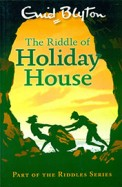 The Riddle of Holiday House