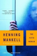 The Fifth Woman (A Kurt Wallander Mystery)