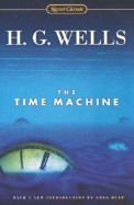 The Time Machine (Signet Classics)