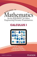 Course in Mathematics for the JEE/ISEET & Other Engineering Entrance Examinations - Calculus I