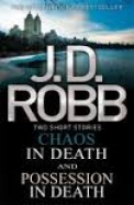 Chaos in Death/Possession in Death (Omnibus)