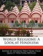 World Religions: A Look at Hinduism