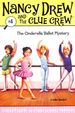 The Cinderella Ballet Mystery (Nancy Drew & the Clue Crew (Quality))