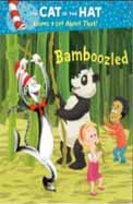 Bamboozled. by Tish Rabe (Cat in the Hat Knows a Lot Abt)