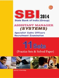 SBI Group Assistant Manager (Systems) Specialist Cadre Off (11 Practice Sets and Solved Paper) 2014