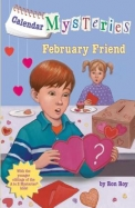 Calendar Mysteries #2: February Friend (A Stepping Stone Book(TM))