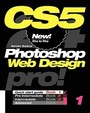 Photoshop Cs5 Web Design, Pro! Book 1: Quick Start Guide (Volume 4)