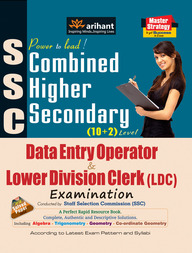 SSC Combined Higher Secondary (10+2) level Data Entry Operator and Lower Division Clerk (LDC) Examination
