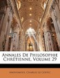 Annales De Philosophie Chretienne, Volume 29 (French Edition)