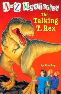 The Talking T. Rex (A to Z Mysteries)