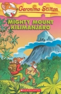 Mighty Mount Kilimanjaro (Geronimo Stilton, No. 41)