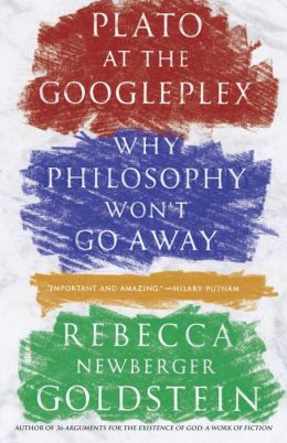 Plato at the Googleplex: Why Philosophy Won't Go Away (Vintage)