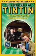 The Mystery of the Missing Wallets: The Adventures of Tintin: Early Reader (Adventures of Tintin Film Tie)