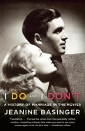 I Do and I Don't: A History of Marriage in the Movies (Vintage)