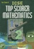 Icse Top Scorer Mathematics for Class-x