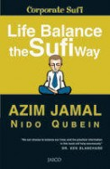 Life Balance The Sufi Way